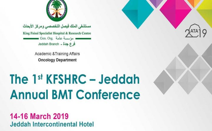 The 1st KFSHRC - Jeddah Annual BMT Conference