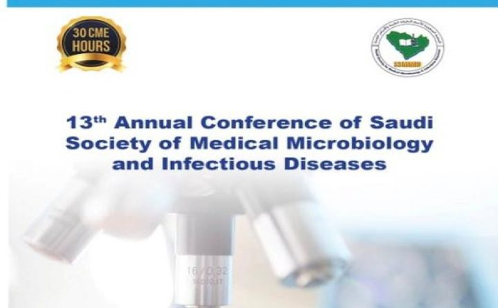 13th Annual Conference of Saudi Society of Medical Microbiology and Infectious Diseases