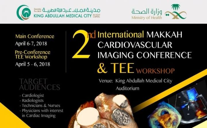 2nd International Makkah Cardiovascular Imaging Conference & TEE Workshop