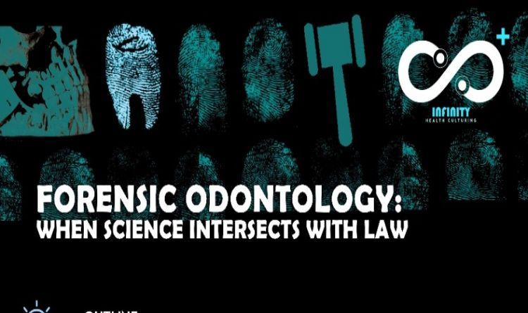 Forensic Odontology: When Science Intersects With Law