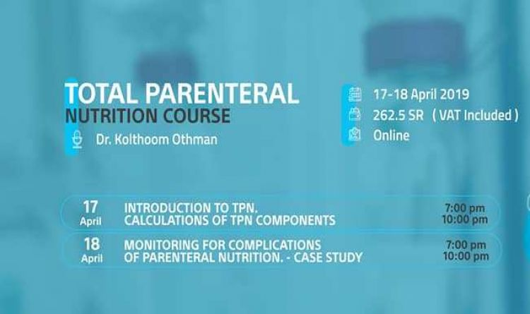 Total Parenteral Nutrition Course