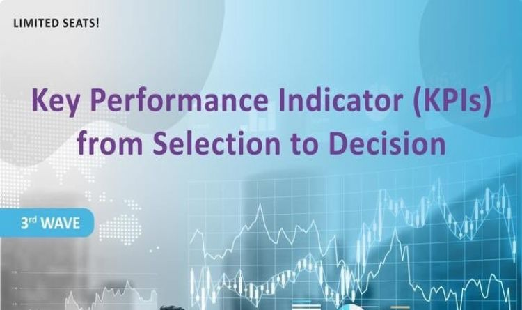 Key Performance Indicator (KPIs) from Selection to Decision