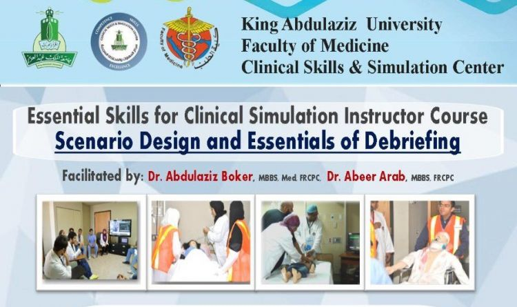 Essential Skills for Clinical Simulation Instructor Course  (Scenario Design & Essential of Debriefing