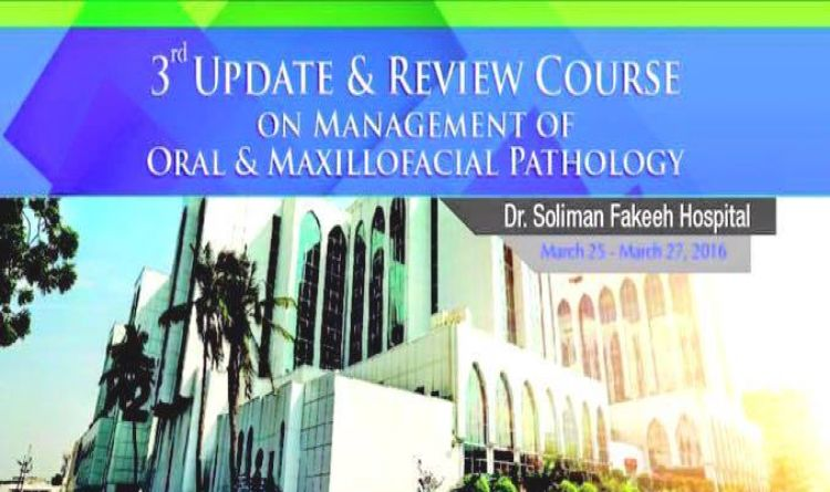 3rd  Update & Review Course on Management of Oral & Maxillofacial Pathol
