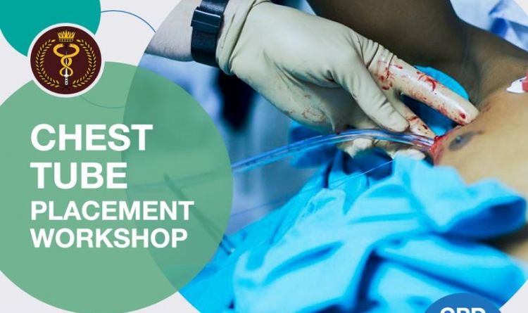 Chest Tube Placement Workshop