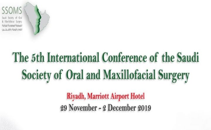 The 5th International Conference of the Saudi Society of Oral and Maxillofacial Surgery