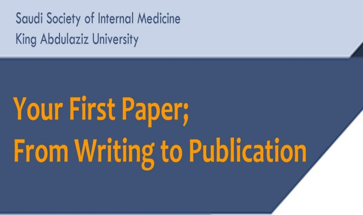 Your First Paper; From Writing to Publication
