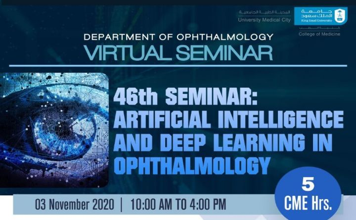 46th Seminar: Artificial Intelligence and Deep Learning in Ophthalmology