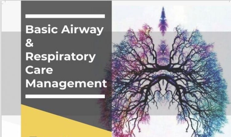 Basic Airway & Respiratory Care Management