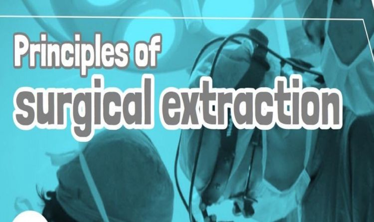 Principles of surgical extraction