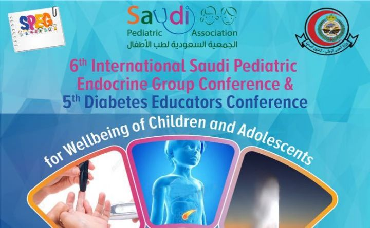 6th International Saudi Pediatric Endocrine Group Conference &  5th Diabetes Educators Conference  for wellbeing of