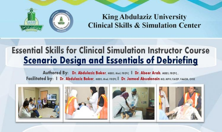 Essential Skills for Clinical Simulation Instructor Course  \\ Scenario Design and Essentials of Debriefing