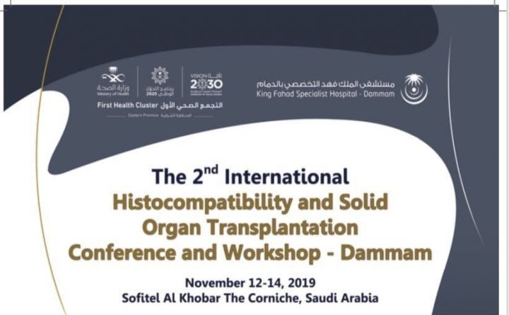 The 2nd International Histocompatibility And Solid Organ Transplantation Conference And Workshop-Dammam