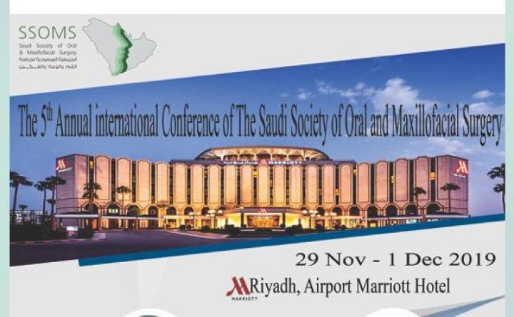 The 5th Annual International Conference of The Saudi Society of Oral and Maxillofacial Surgery