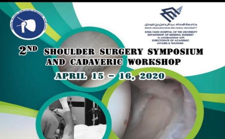 2nd Shoulder Surgery Symposium and Cadaveric Workshop