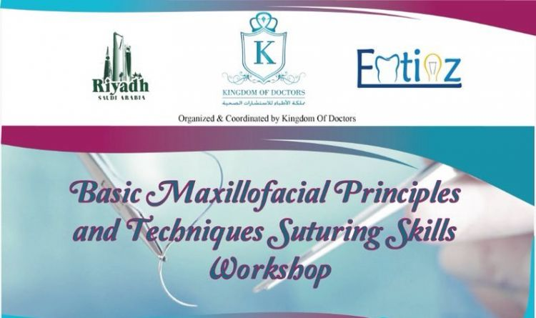 Basic Maxillofacial Principles and Techniques Suturing Skills Workshop